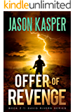 Offer of Revenge (David Rivers Book 2)