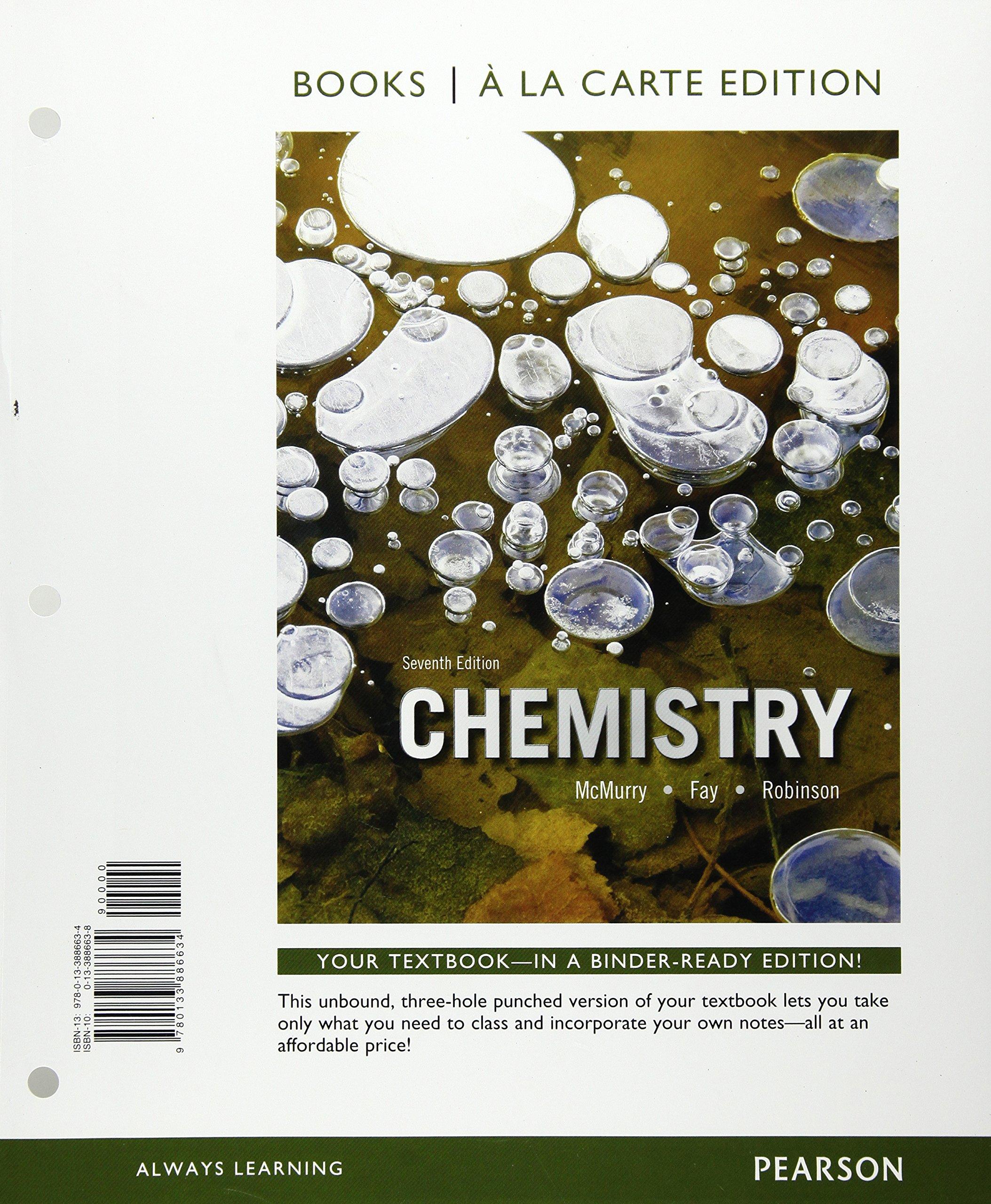 Chemistry, Books a la Carte Edition (7th Edition): John E. McMurry, Robert  C. Fay, Jill Kirsten Robinson: 9780133886634: Chemistry: Amazon Canada