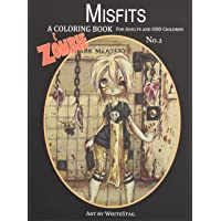 Misfits a Zombie Coloring Book for Adults and Odd Children Art by White Stag
