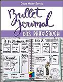 Bullet Journal: Das Praxisbuch (mitp Business) (German Edition)