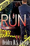 RUN: The 5th installment in the Chloe Daniels Mysteries
