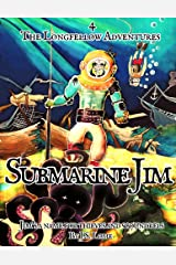 Submarine Jim (The Mutiny Papers Book 5) Kindle Edition