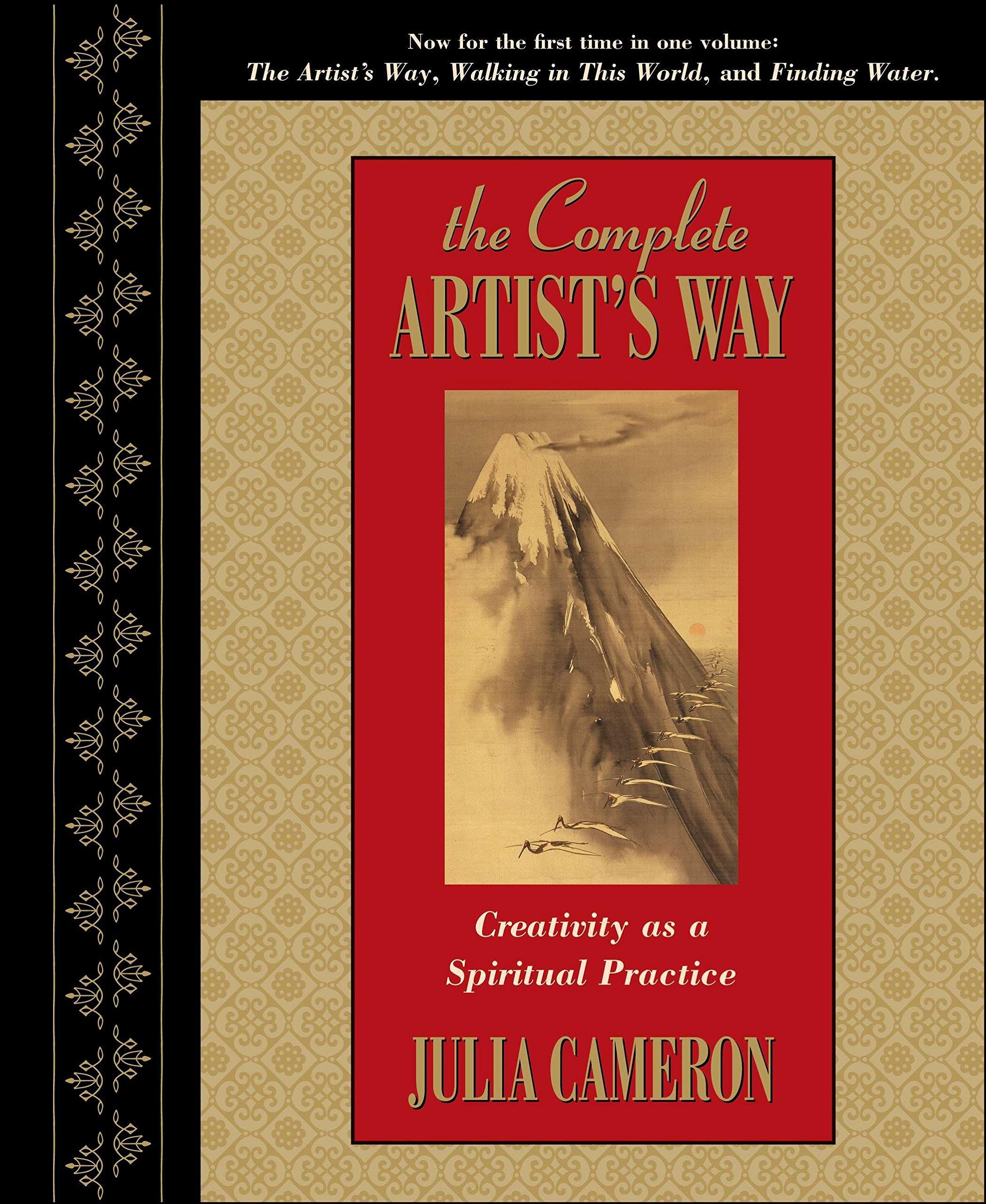 The Complete Artist's Way: Creativity as a Spiritual Practice: Julia  Cameron: 0619580032952: Books - Amazon.ca
