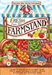 Fresh from the Farmstand: Recipes to Make the Most of Everyone's Favorite Fruits & Veggies From Apples to Zucchini, and...
