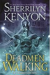 Deadmen Walking: A Deadman's Cross Novel Kindle Edition