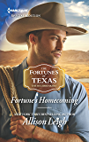 Fortune's Homecoming (The Fortunes of Texas: The Rulebreakers)