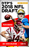 DTP's 2018 NFL Draft Guide: 300+ Player Evaluations for the 2018 NFL Draft (English Edition)