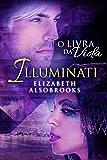 Illuminati - O Livro da Vida (Portuguese Edition)