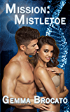 Mission: Mistletoe