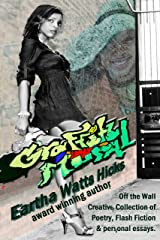Graffiti Mural: My Off the Wall Creative Writing Kindle Edition