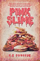 Pink Slime Kindle Edition
