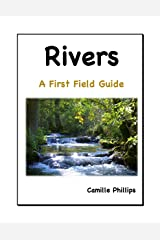 Rivers: A First Field Guide (A  First Field Guide Book 2) Kindle Edition