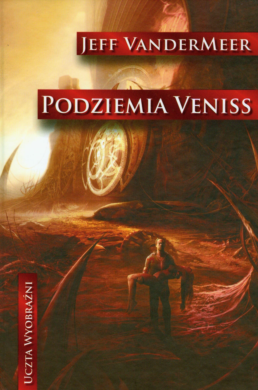 Podziemia Veniss (Polska wersja jezykowa) ebook