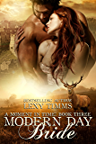 Modern Day Bride: Historical WWI Military Romance, Scottish Time Travel (Moment in Time Series Book 3)