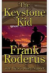 The Keystone Kid - A Frank Roderus Western Kindle Edition