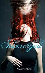 Submerged (Outbreak, 1)