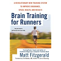 Brain Training for Runners: A Revolutionary New Training System to Improve Endurance...