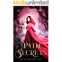 Path of Secrets: A Reimagining of Little Red Riding Hood (The Andari Chronicles Book 6)