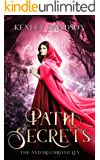 Path of Secrets: A Retelling of Little Red Riding Hood (The Andari Chronicles Book 6)
