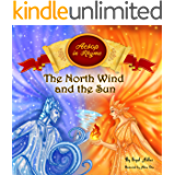 """The North Wind and the Sun"": Aesop's Fables  Stories in Verses . (Children's story picture books Book 2)"