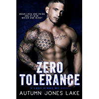 Zero Tolerance: A Lost Kings MC Novel