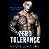 Zero Tolerance: A Lost Kings MC Novel