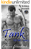 Tank: Ruthless Bastards (RBMC Book 2)