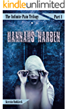 Hannahs Narben: Psychothriller (The Infinite Pain Trilogy 1)