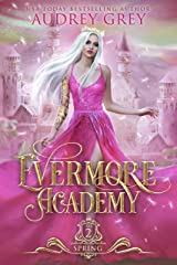 Evermore Academy: Spring Kindle Edition