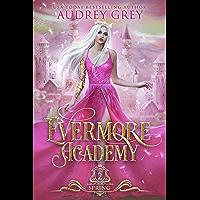Evermore Academy: Spring (English Edition)