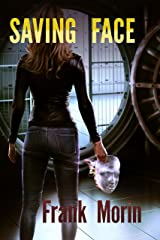 Saving Face (The Facetakers Book 0) Kindle Edition