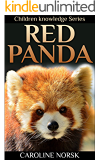 Red Panda: Amazing Photos & Fun Facts Children Book About Red Panda (Children Knowledge
