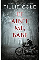 It Ain't Me, Babe (Hades Hangmen Book 1) (English Edition) eBook Kindle
