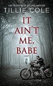 It Ain't Me, Babe (Hades Hangmen Book 1)