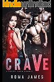 Crave: A Reverse Harem Romance