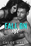 Fall on Me: Broken #3 (The Broken Series)