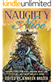 Naughty or Nice: A Holiday Anthology