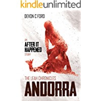 Andorra: The Leah Chronicles (After it Happened Book 7)
