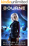 Bourne: Age Of Expansion - A Kurtherian Gambit Series (The Ascension Myth Book 8) (English Edition)