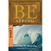 Be Strong (Joshua): Putting God's Power to Work in Your Life (The BE Series Commentary) (English Edition)