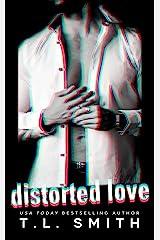 Distorted Love (Dark Intentions Duet Book 1)