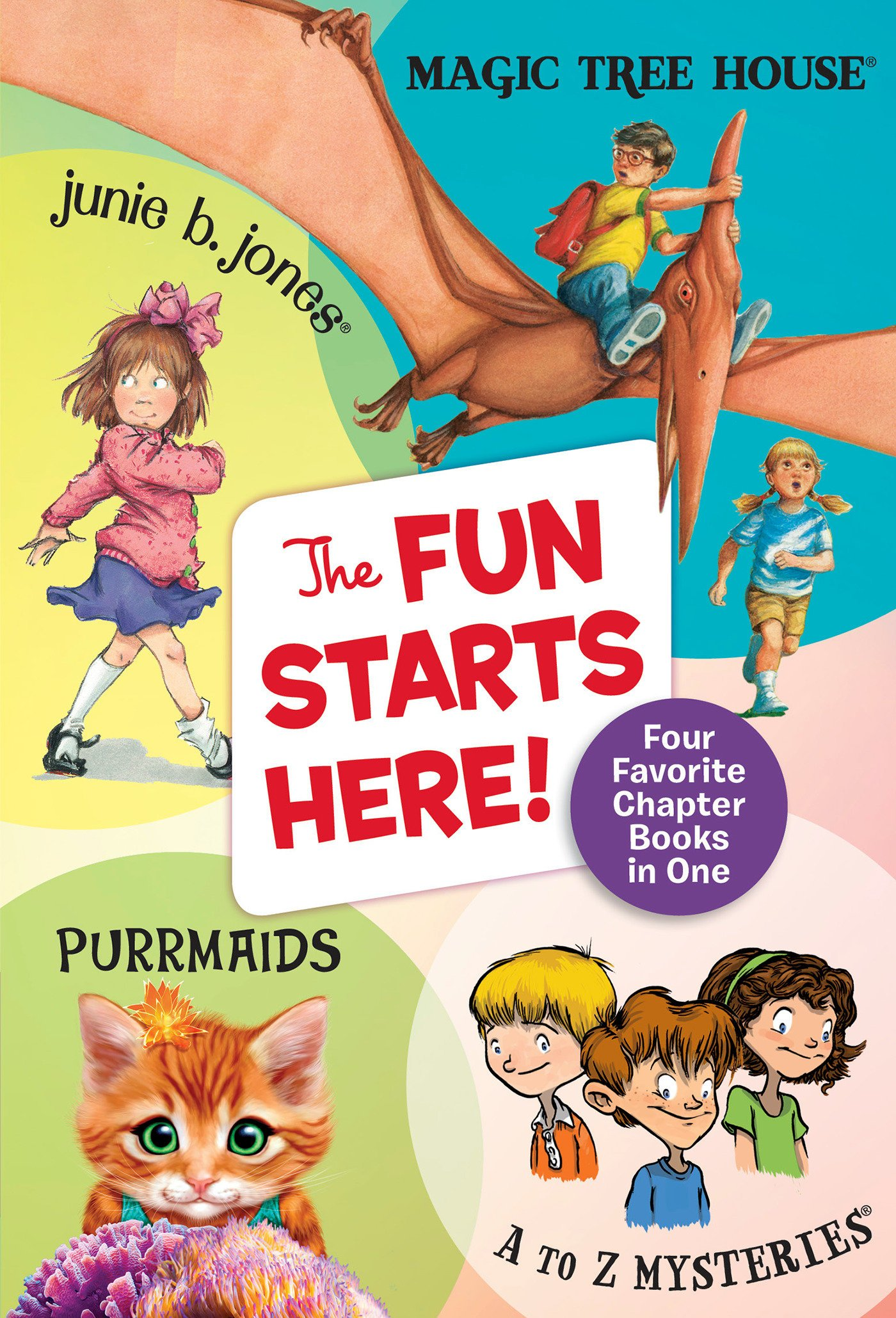 The Fun Starts Here!: Four Favorite Chapter Books in One ...