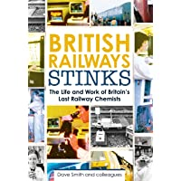 British Railway Stinks: The Last Railway Chemists