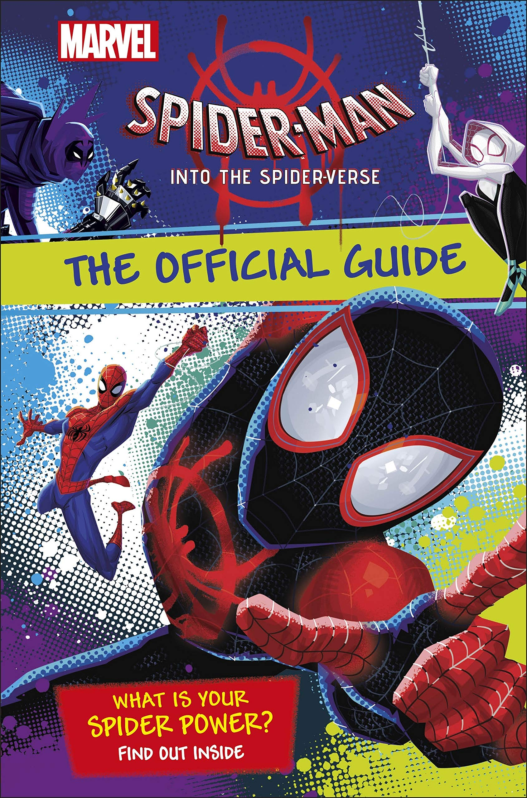 7c3ee39d4b93ac Marvel Spider-Man Into the Spider-Verse The Official Guide (Dk) Hardcover –  29 Dec 2018