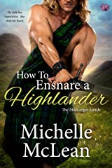 How to Ensnare a Highlander (The MacGregor Lairds Book 2) Kindle Edition