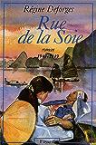 Rue de la Soie : (1947-1949) (Littérature Française)