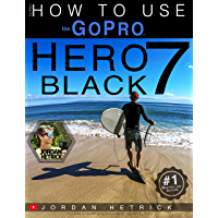 GoPro: How To Use The GoPro HERO 7 Black book cover