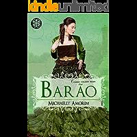Como casar um Barão (Amores Indecentes Livro 5)