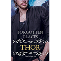 Forgotten Places: Thor (German Edition)