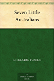 Seven Little Australians (English Edition)